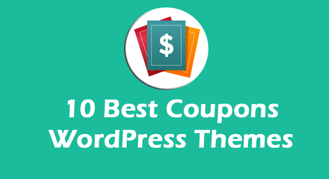 10 Best Coupons WordPress Themes To Create Deal Website