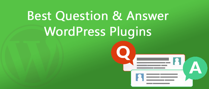 6 Best Question & Answer WordPress Plugins 2018