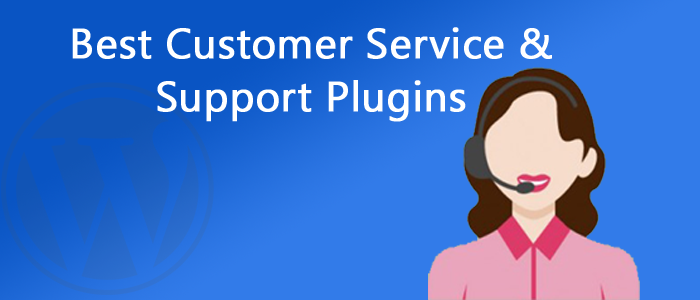 15 Best Customer Service & Support Plugins for WordPress 2018