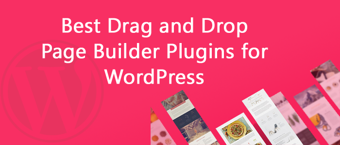 15 Best Drag and Drop Page Builder Plugins for WordPress 2018