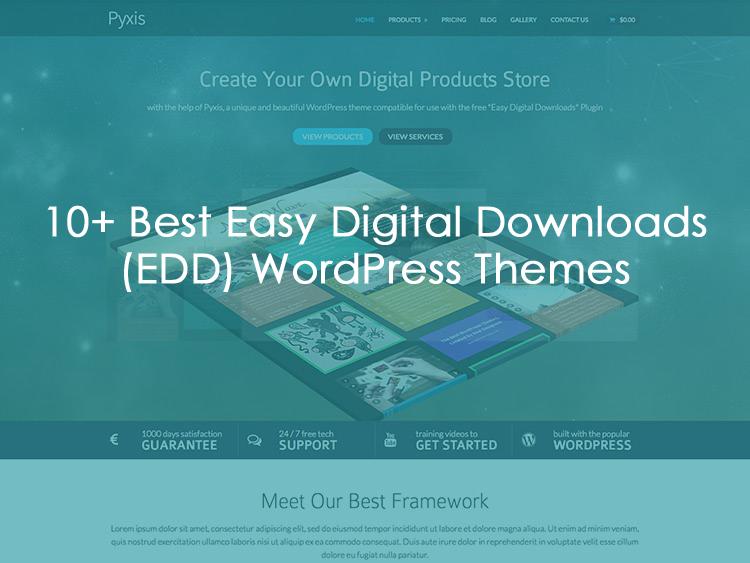 10+ Best Easy Digital Downloads (EDD) WordPress Themes 2016