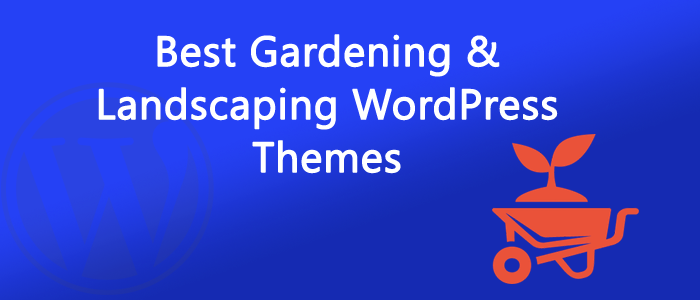 Best Gardening & Landscaping WordPress Themes 2016 [Bonus Added]