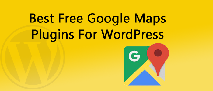 10 Best Free Google Maps Plugins For WordPress 2018