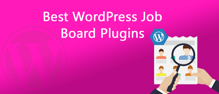 9 Best WordPress Job Board Plugins 2018