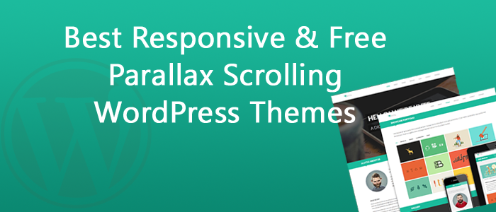 12 Best Responsive & Free Parallax Scrolling WordPress Themes 2018