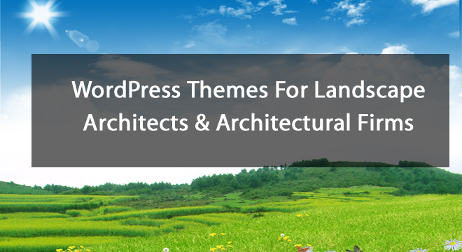10+ WordPress Themes For Landscape Architects & Architectural Firms 2016