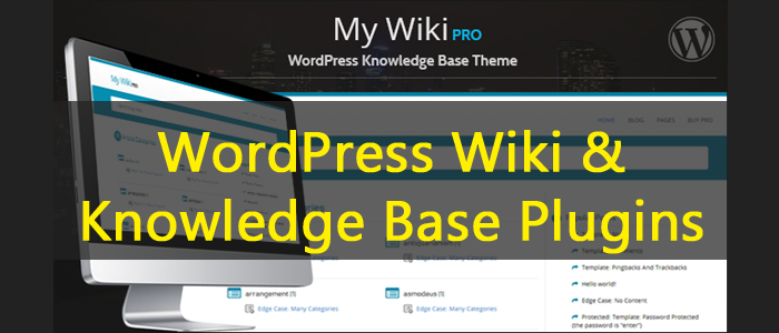 An Overview Of WordPress Wiki & Knowledge Base Plugins