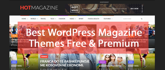 10+ Best WordPress Magazine Themes 2016 Free & Premium